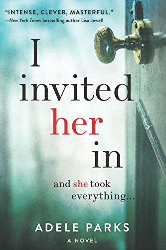 I Invited Her In by Adele Parks – Blog Tour and Excerpt