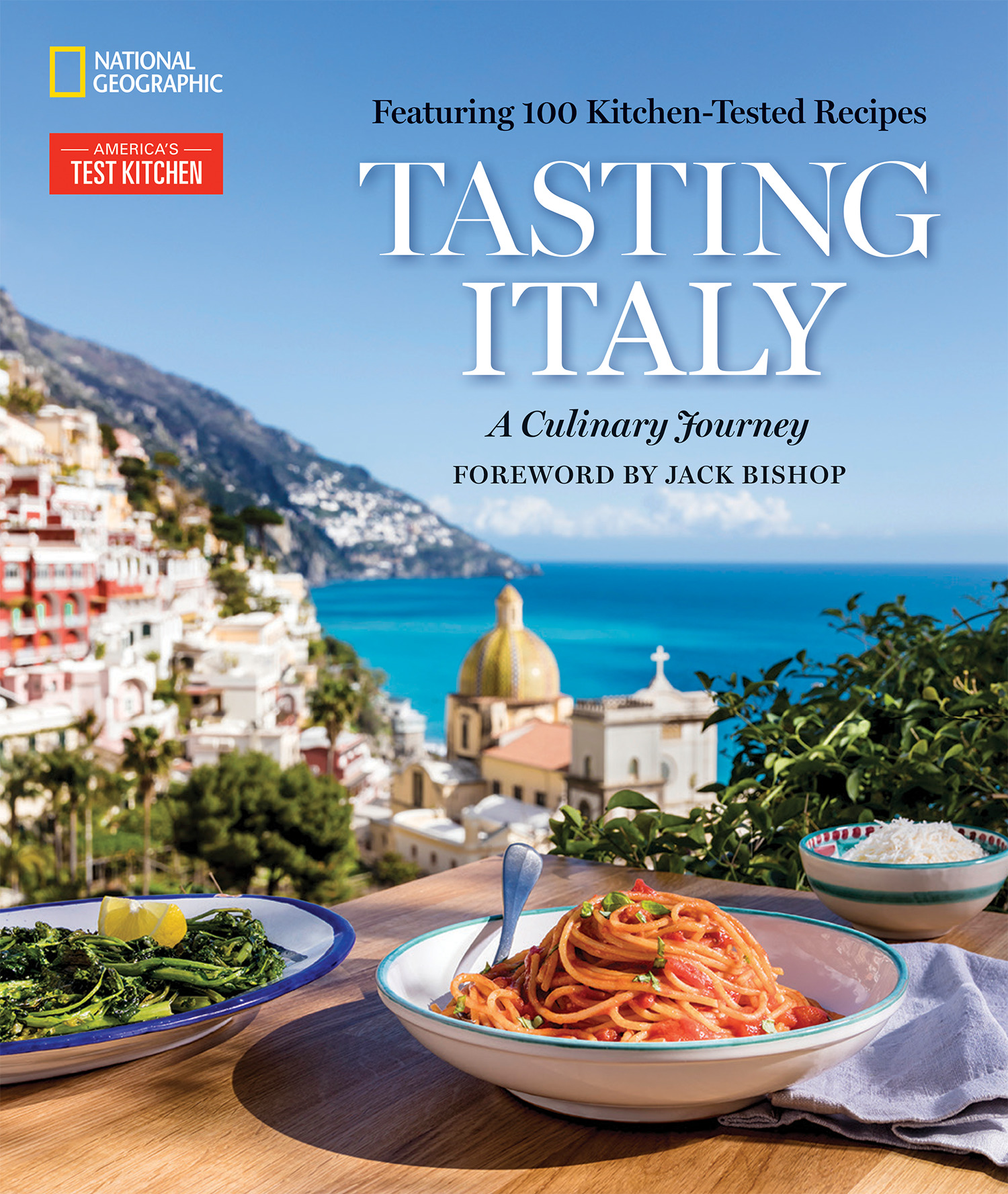 Tasting Italy A Culinary Journey, America's Test Kitchen, National Geographic, AD