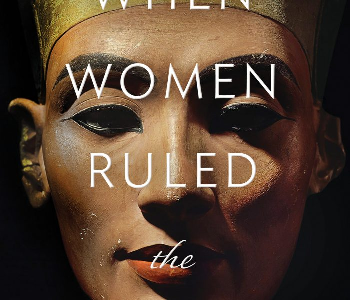 When Women Ruled the World By Kara Cooney – Blog Tour and Book Review