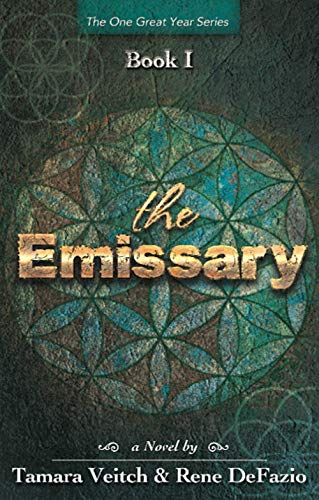 The Emissary by Tamara Veitch and Rene DeFazio