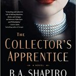 The Collector's Apprentice by B.A. Shapiro – Book Review