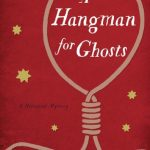 A Hangman for Ghosts by Andrei Baltakmens – Blog Tour and Book Review with a Giveaway