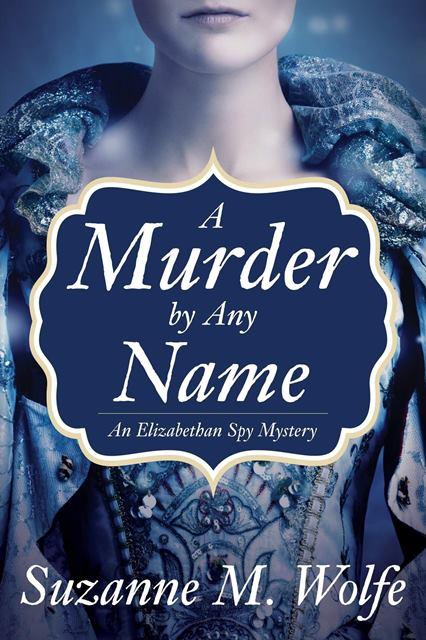 A Murder by Any Name by Suzanne M. Wolfe