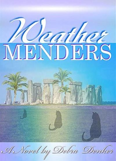 Weather Menders by Debra Denker – Blog Tour and Book Spotlight with a Giveaway