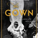 The Gown by Jennifer Robson – Blog Tour and Book Review