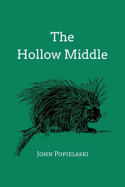 The Hollow Middle by John Popielaski – Blog Tour and Book Review