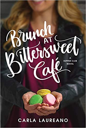 Brunch at Bittersweet Cafe by Carla Laureano – Blog Tour and Book Review