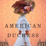 American Duchess by Karen Harper – Blog Tour and Book Review