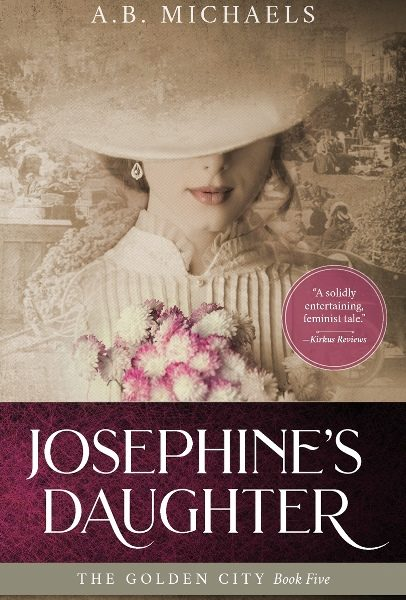 Josephine's Daughter by A.B. Michaels – Book Spotlight