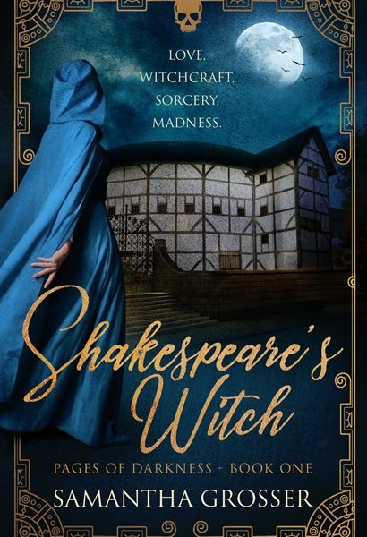 Shakespeare's Witch by Samantha Grosser – Blog Tour and Book Spotlight with a Giveaway