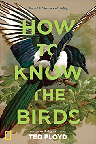 How to Know the Birds by Ted Floyd