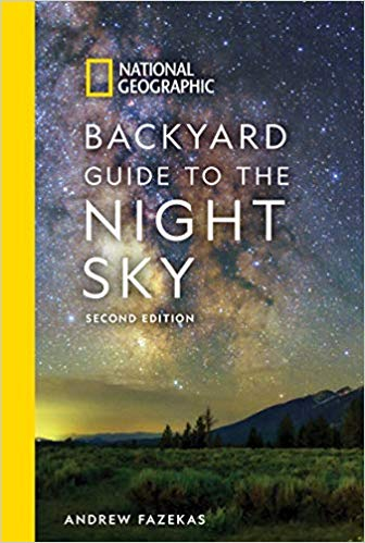 National Geographic's Backyard Guide to the Night Sky