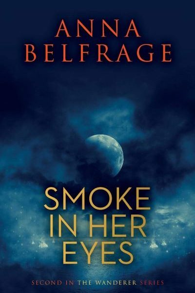 Smoke Gets in Her Eyes by Anna Belfrage – Excerpt and Book Spotlight with Giveaway