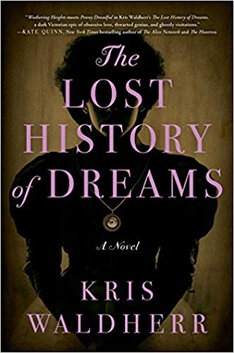 The Lost History of Dreams by Kris Waldherr