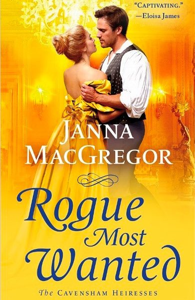 Rogue Most Wanted by Janna MacGregor – Blog Tour and Book Spotlight with a Giveaway
