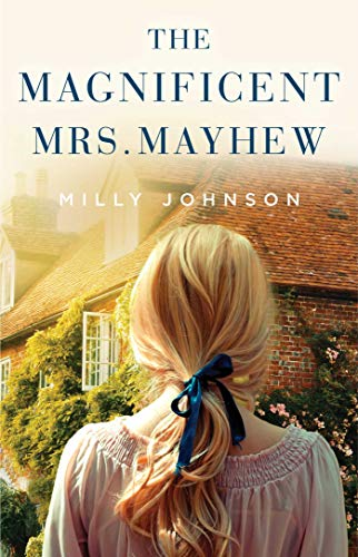 The Magnificent Mrs. Mayhew by Milly Johnson – Book Spotlight