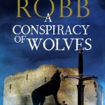 A Conspiracy of Wolves by Candace Robb
