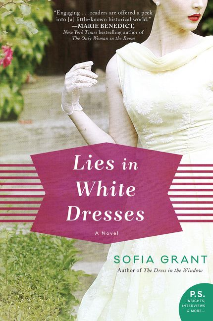 Lies in White Dress by Sofia Grant