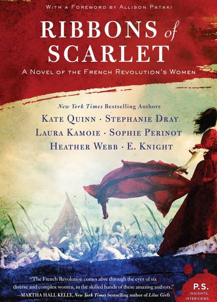 Ribbons of Scarlet by Dray, Kamoie, Quinn, Webb, Knight, and Perinot – Book Review