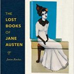 The Lost Books of Jane Austen