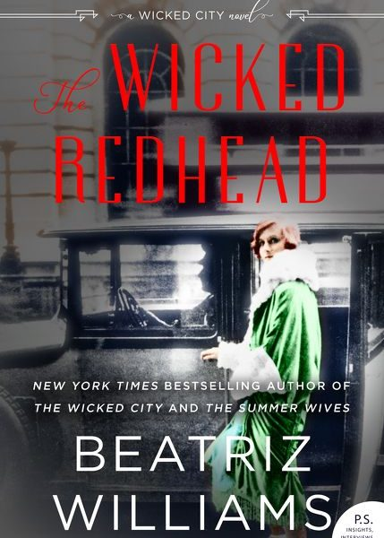 The Wicked Redhead by Beatriz Williams – Blog Tour and Book Review