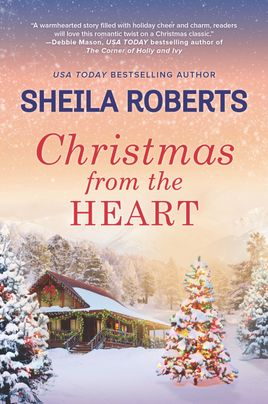 Christmas from the Heart by Sheila Roberts Excerpt and Book Spotlight