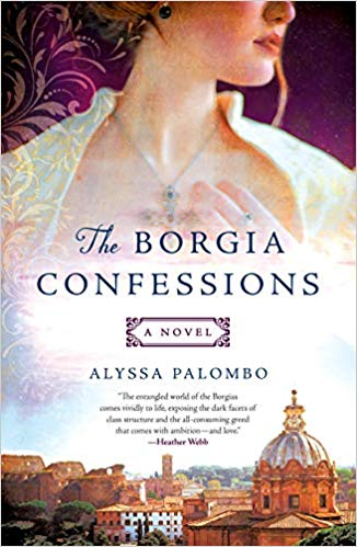 The Borgia Confessions by Alyssa Palombo – Book Review