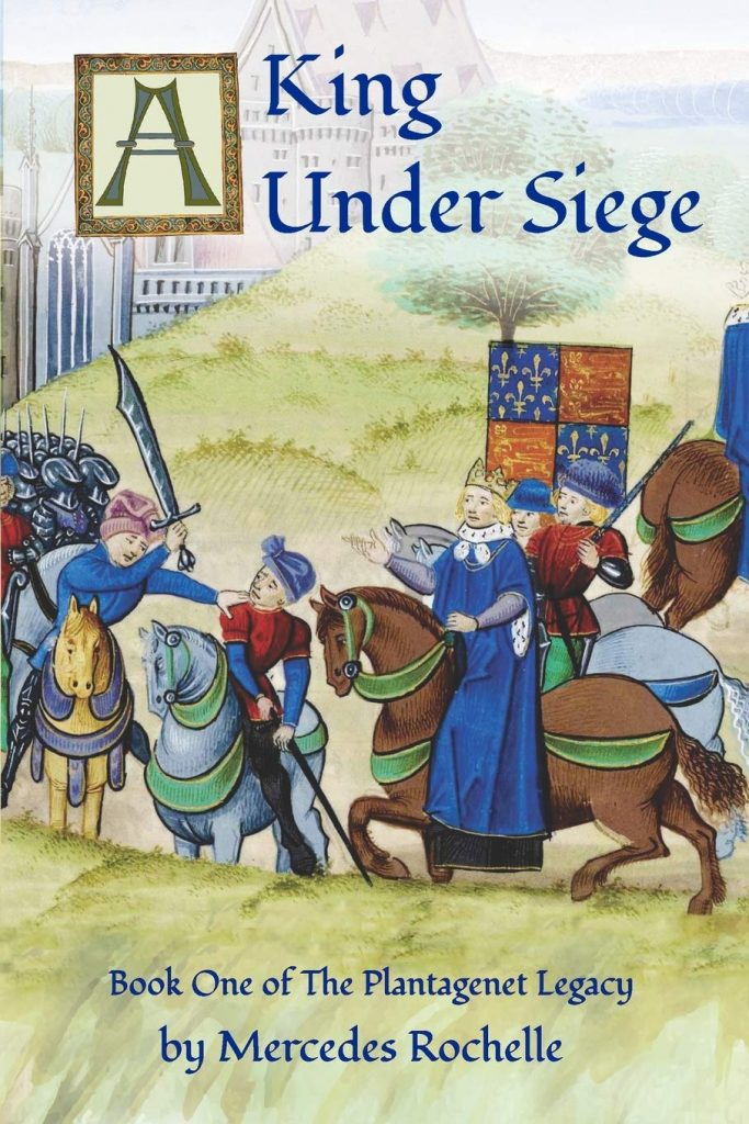 A King Under Siege by Mercedes Rochelle