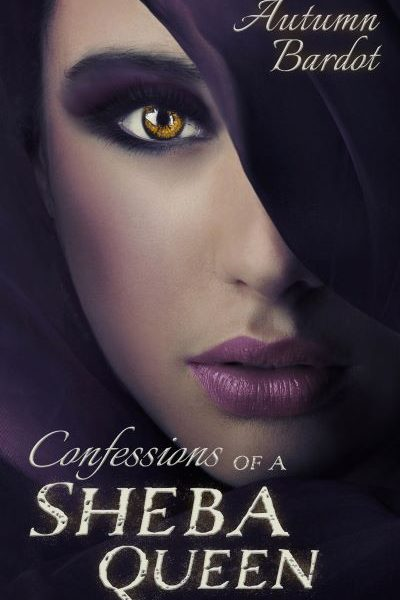 Confessions of a Sheba Queen by Autumn Bardot – Blog Tour and Book Review with Giveaway