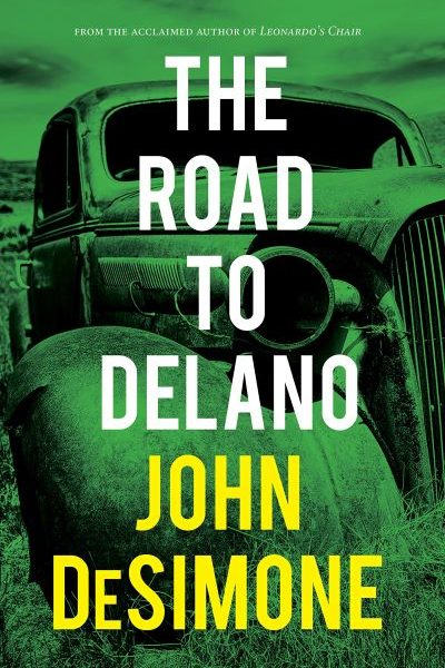 The Road to Delano by John DeSimone – Book Spotlight with a Giveaway