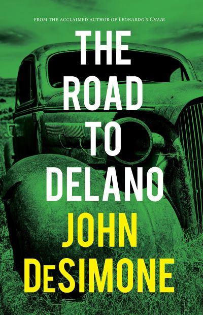 The Road to Delano by John DeSimone