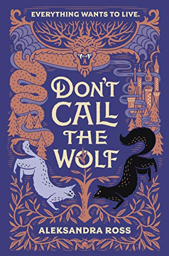 Don't Call the Wolf by Aleksandra Ross – Book Spotlight with a Giveaway