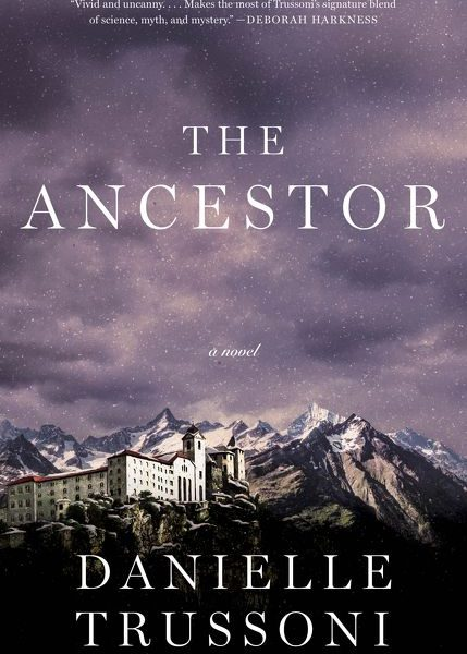 The Ancestor by Danielle Trussoni – Blog Tour and Book Review