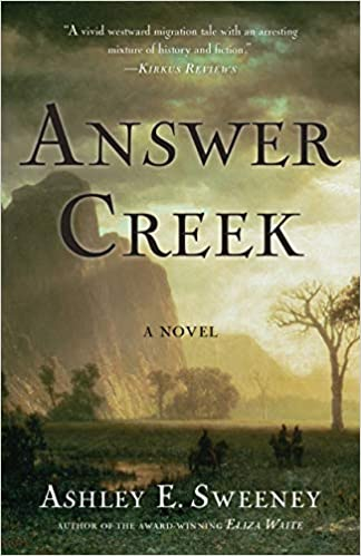 Answer Creek by Ashley E. Sweeney – Book Review
