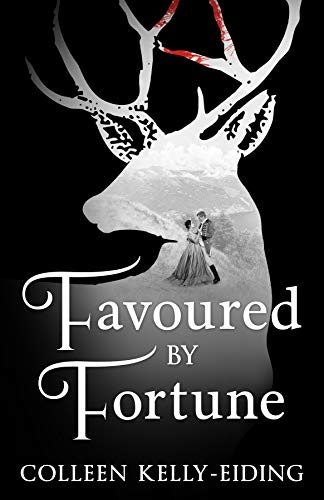 Favoured by Fortune by Colleen Kelly-Eiding – Blog Tour and Book Review