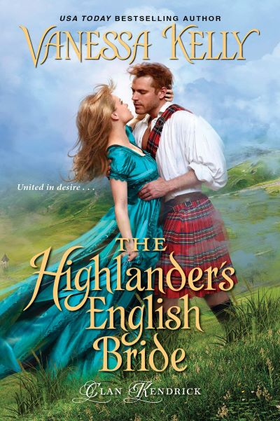 The Highlander's English Bride by Vanessa Kelly – Blog Tour, Book Spotlight and Giveaway