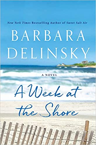 A Week at the Shore by Barbara Delinsky – Book Review