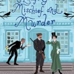 The Lady's Guide to Mischief and Murder