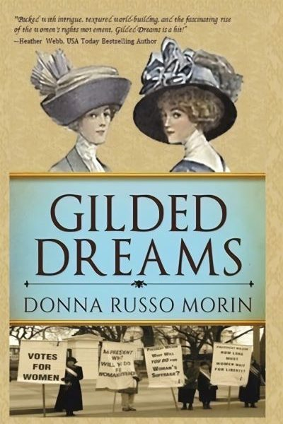 Gilded Dreams by Donna Russo Morin – Blog Tour, Book Review with a Giveaway