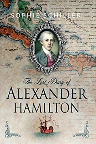 the lost diearies of alexander hamilton