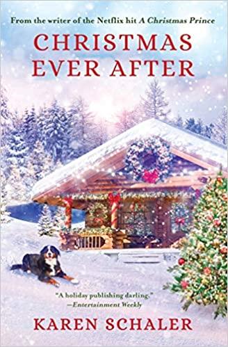 Christmas Ever After by Karen Schaler – Blog Tour and Book Review