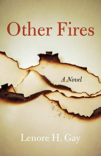 Other Fires by Lenore H. Gay – Book Spotlight and Giveaway
