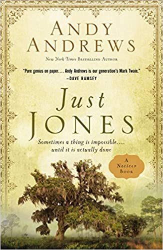 Just Jones by Andy Andrews – Blog Tour and Book Spotlight