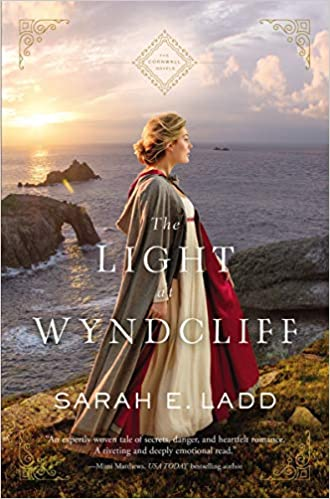 The Light at Wyndecliff by Sarah E. Ladd – Blog Tour and Book Review