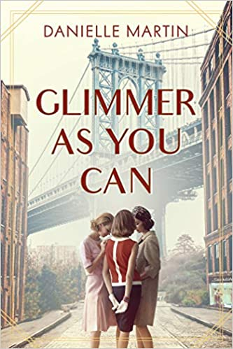 Glimmer as You Can by Danielle Martin – Blog Tour and Book Review