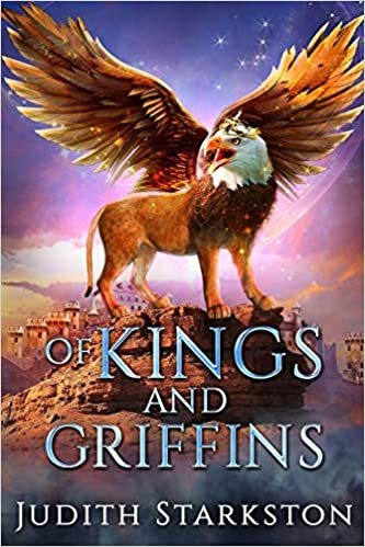 Of Kings and Griffins (Tesha, Book 3) by Judith Starkton – Book Review