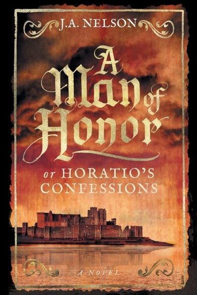 A Man of Honor by J.A. Nelson – Blog Tour and Book Spotlight with Giveaway