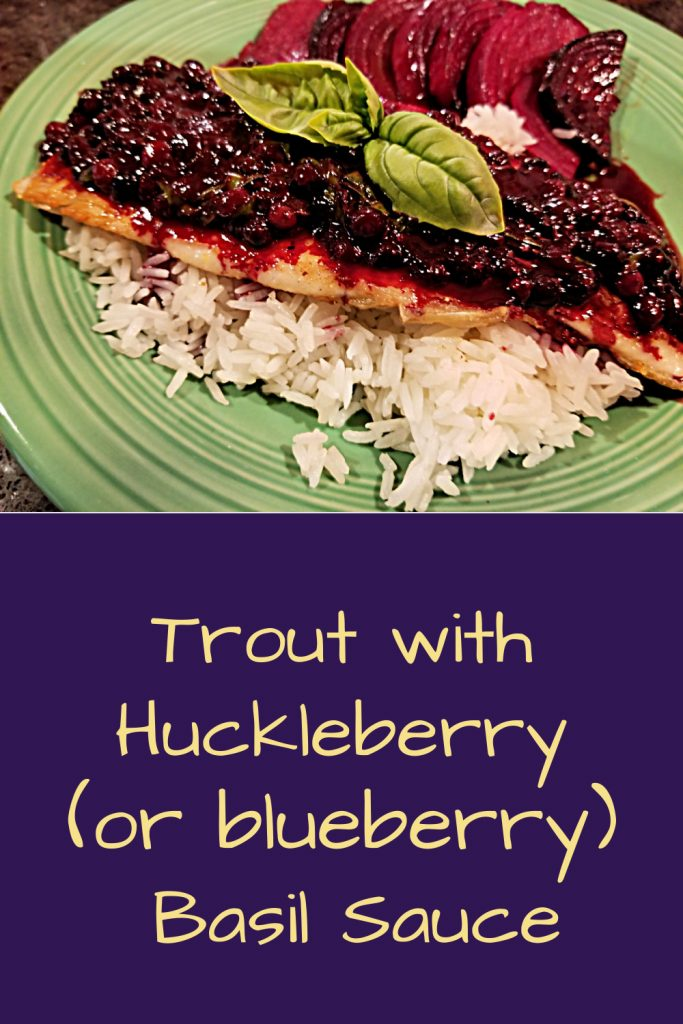 trout with huckleberry sauce