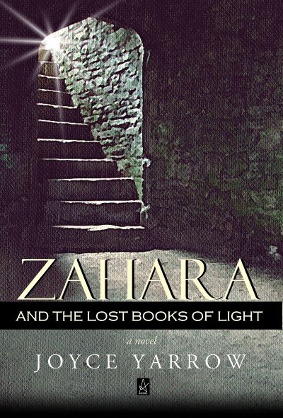 Zahara and the Lost Books of Light by Joyce Yarrow – Blog Tour, Book Spotlight and Giveaway
