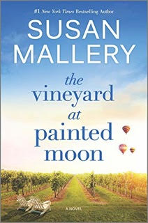 The Vineyard at Painted Moon by Susan Mallery – Blog Tour and Spotlight with Excerpt